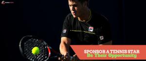 Tennis Sponsorship - Be Their Opportunity